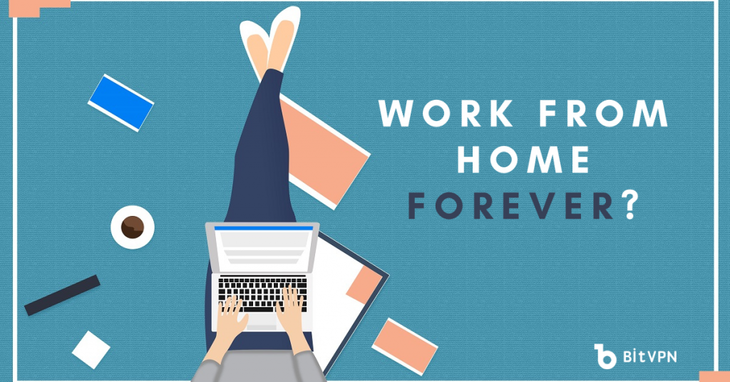 how much do you think about working from home forever