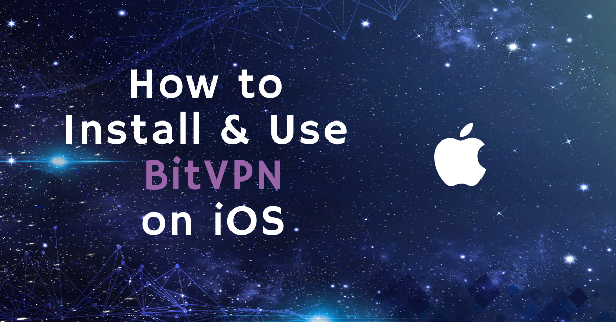 How to Install & Use BitVPN on iOS