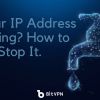 What is VPN Leak and How to Stop It