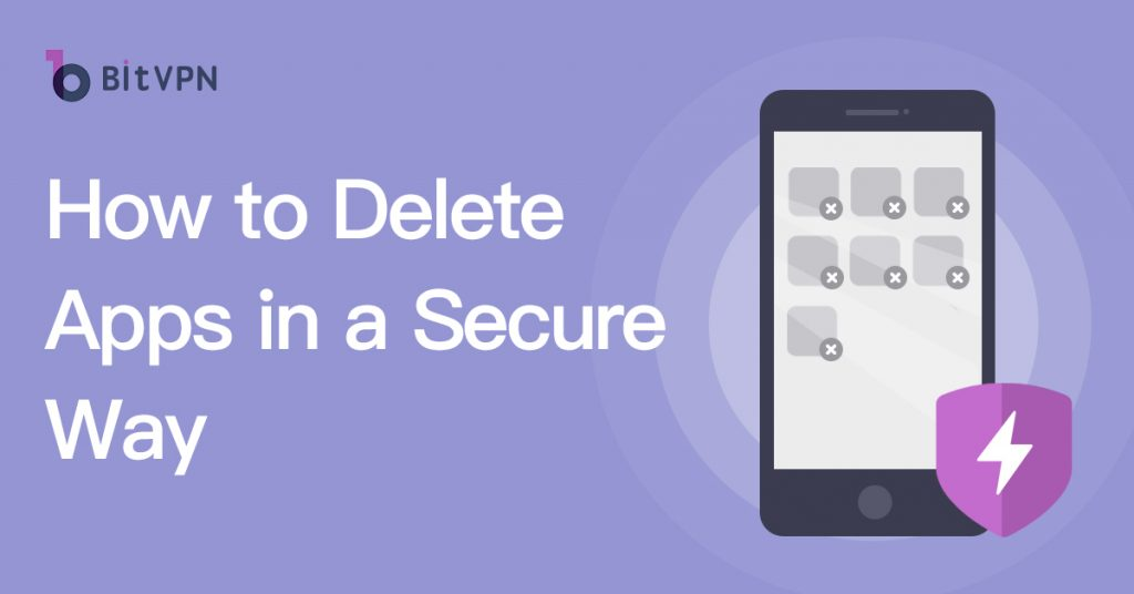 securely delete apps